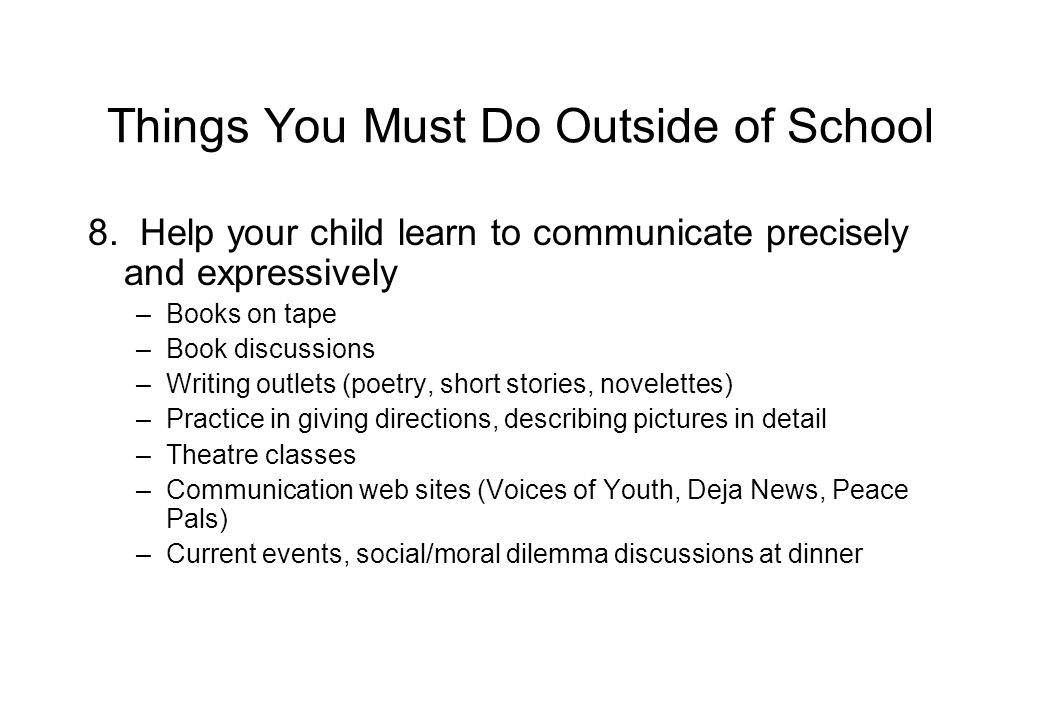 Things You Must Do Outside of School 8.