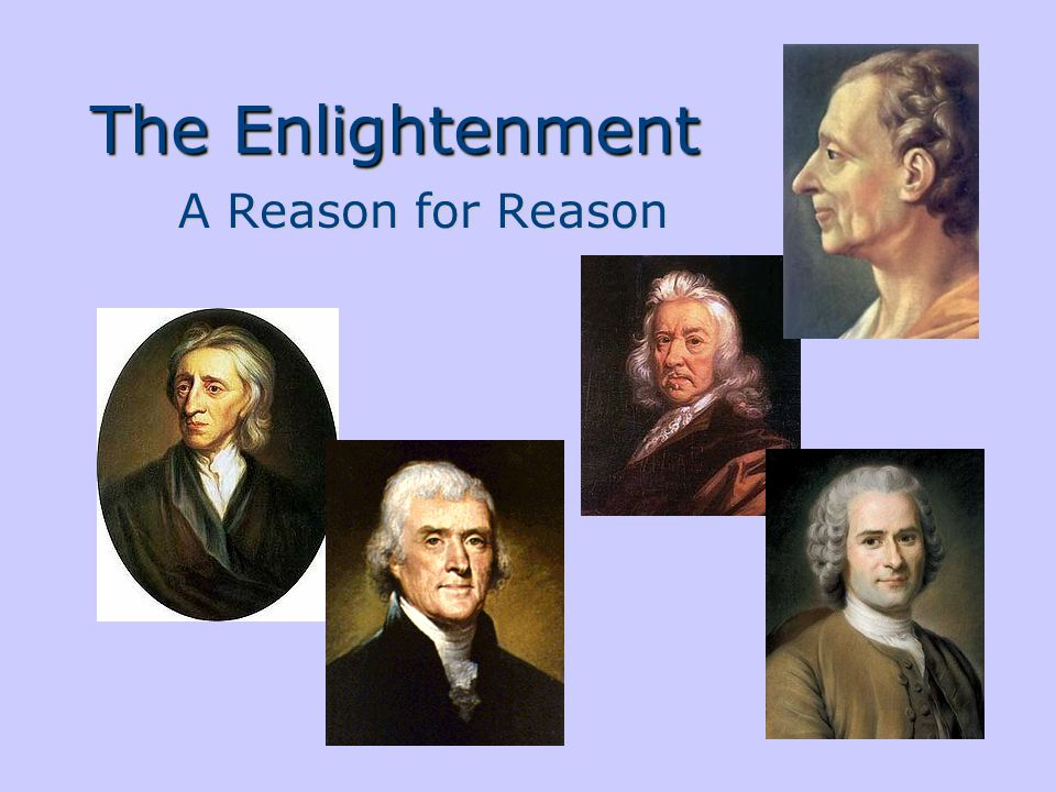 The Enlightenment A Reason for Reason