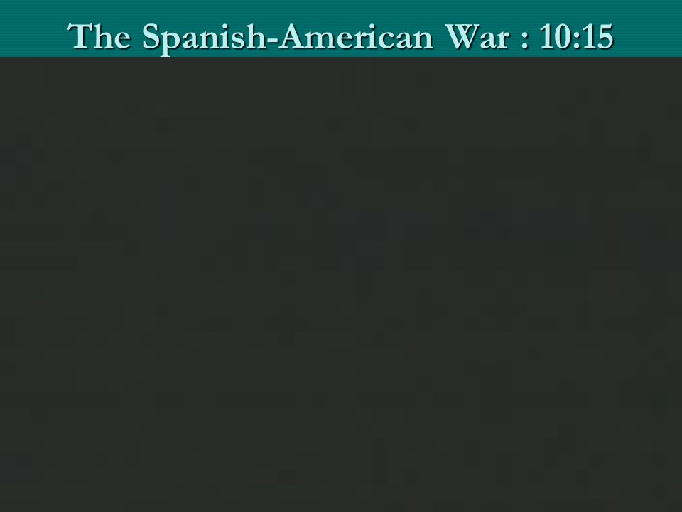 War in the Caribbean U.S.Army unprepared for Spanish-American WarU.S.