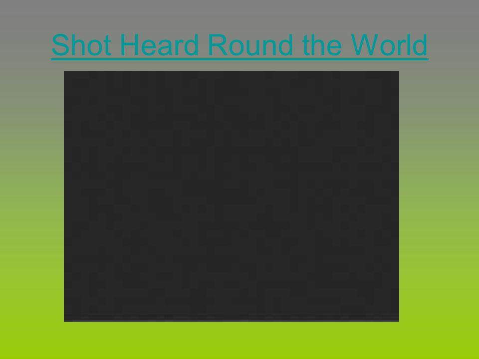 Shot Heard Round the World