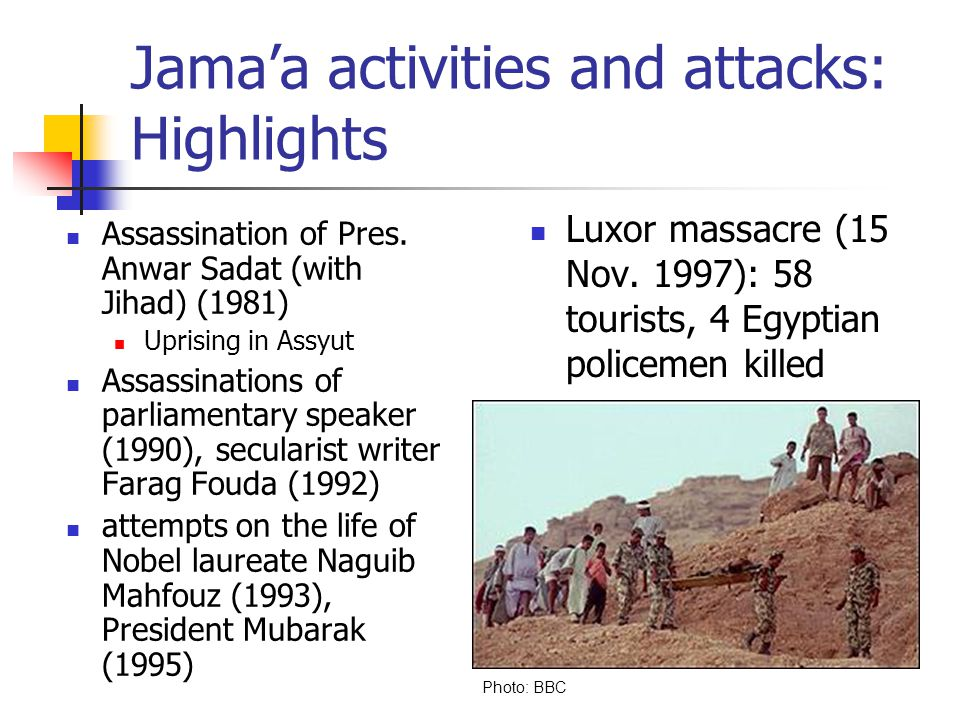 Jama'a activities and attacks: Highlights Assassination of Pres.