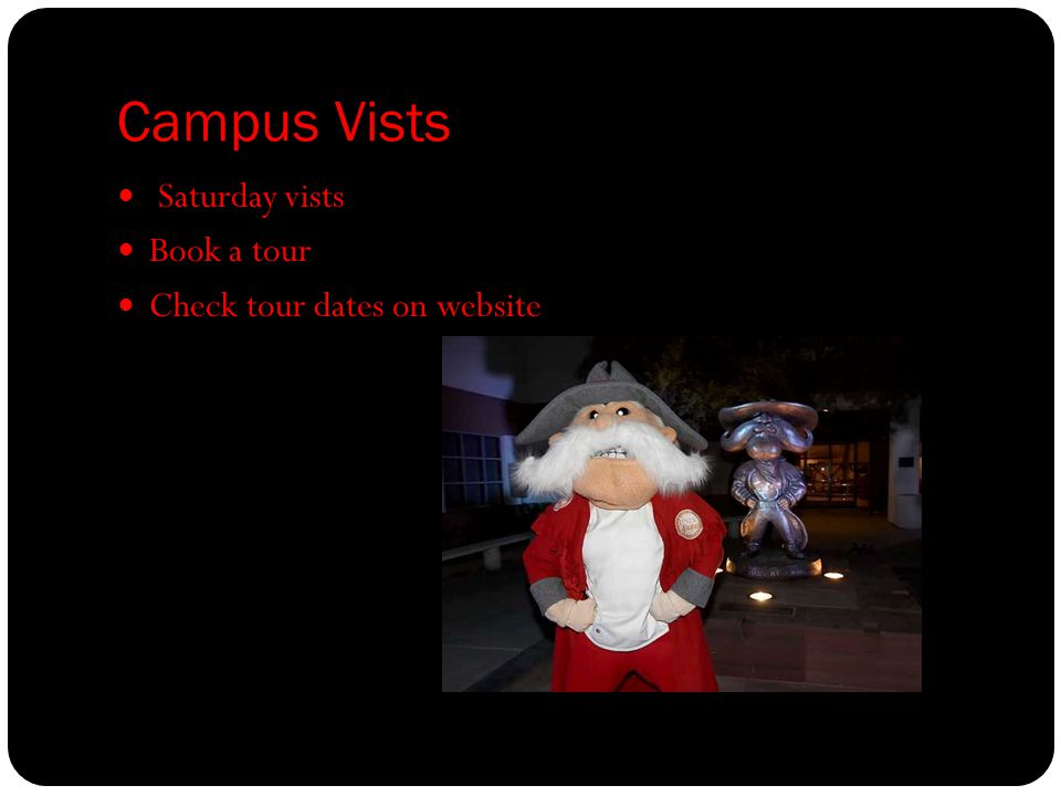 Campus Vists Saturday vists Book a tour Check tour dates on website