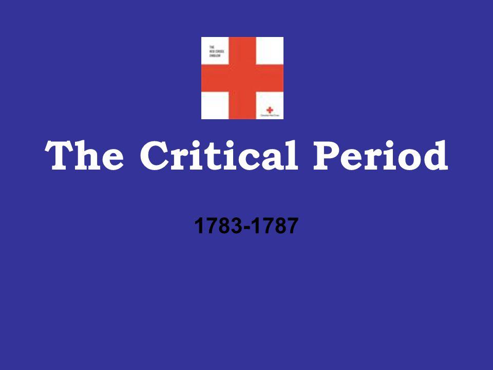 The Critical Period 1783-1787