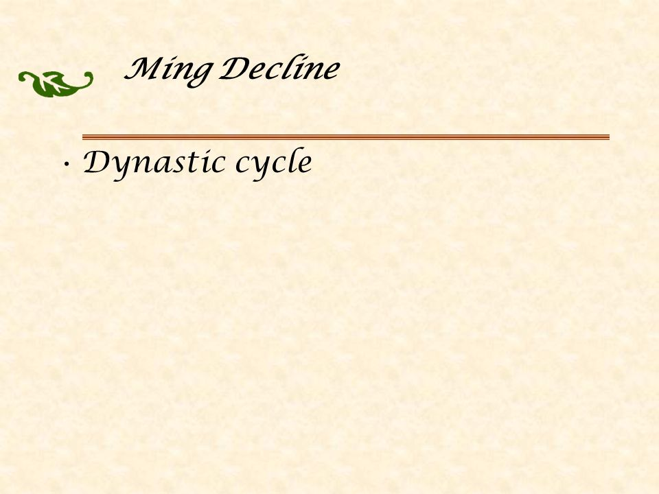 Ming Decline Dynastic cycle