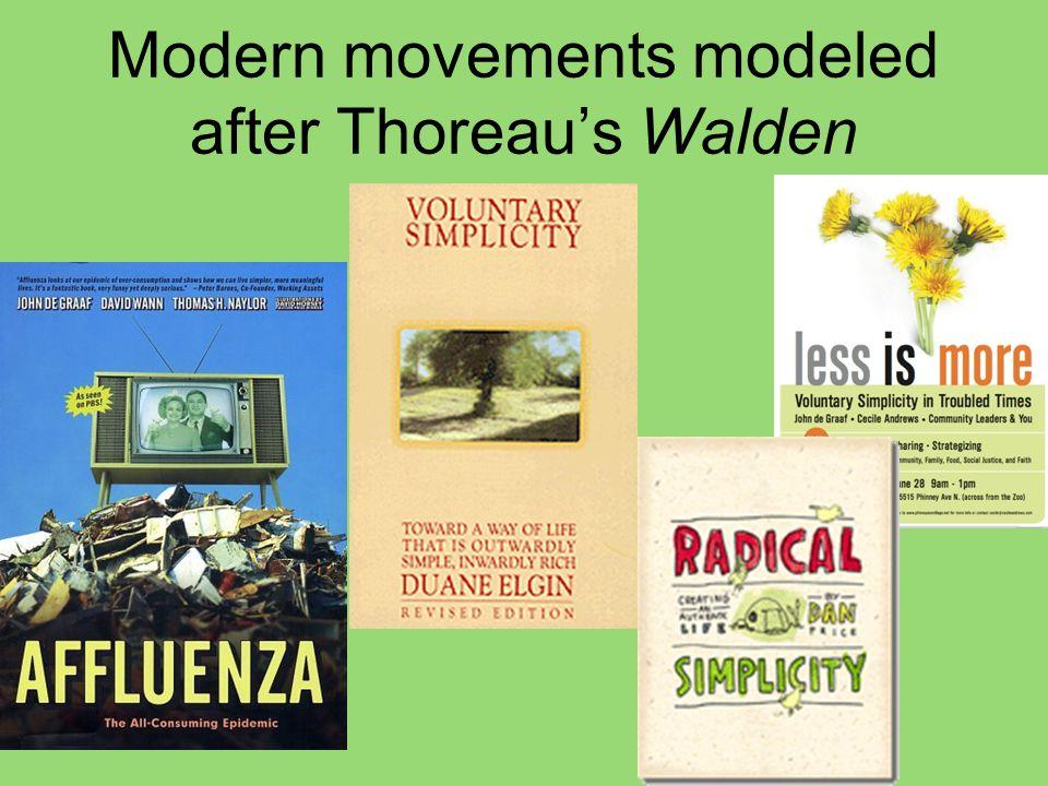 Modern movements modeled after Thoreau's Walden