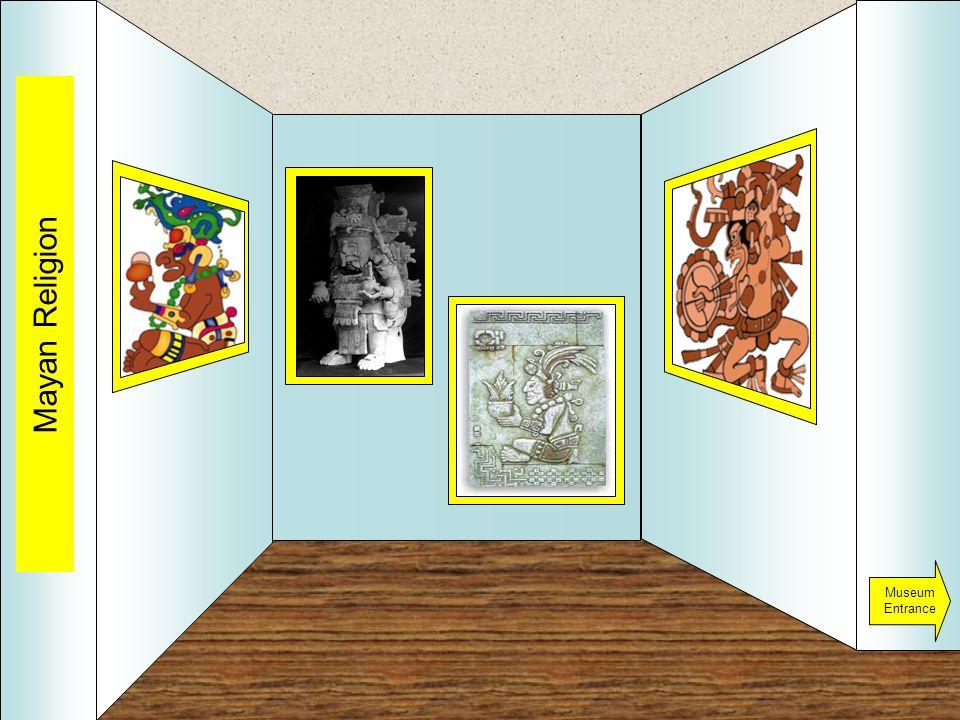 Room 2 Mayan Religion Museum Entrance
