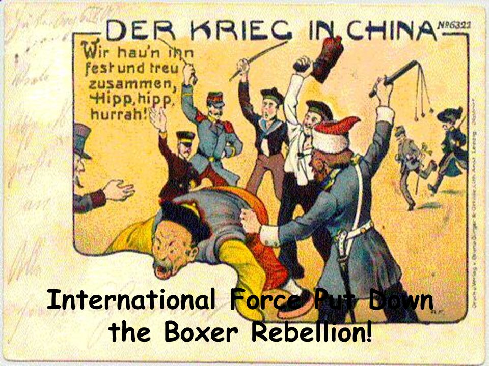 International Force Put Down the Boxer Rebellion!