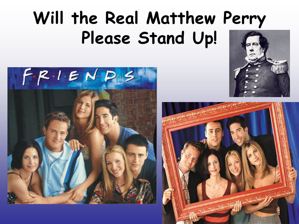 Will the Real Matthew Perry Please Stand Up!