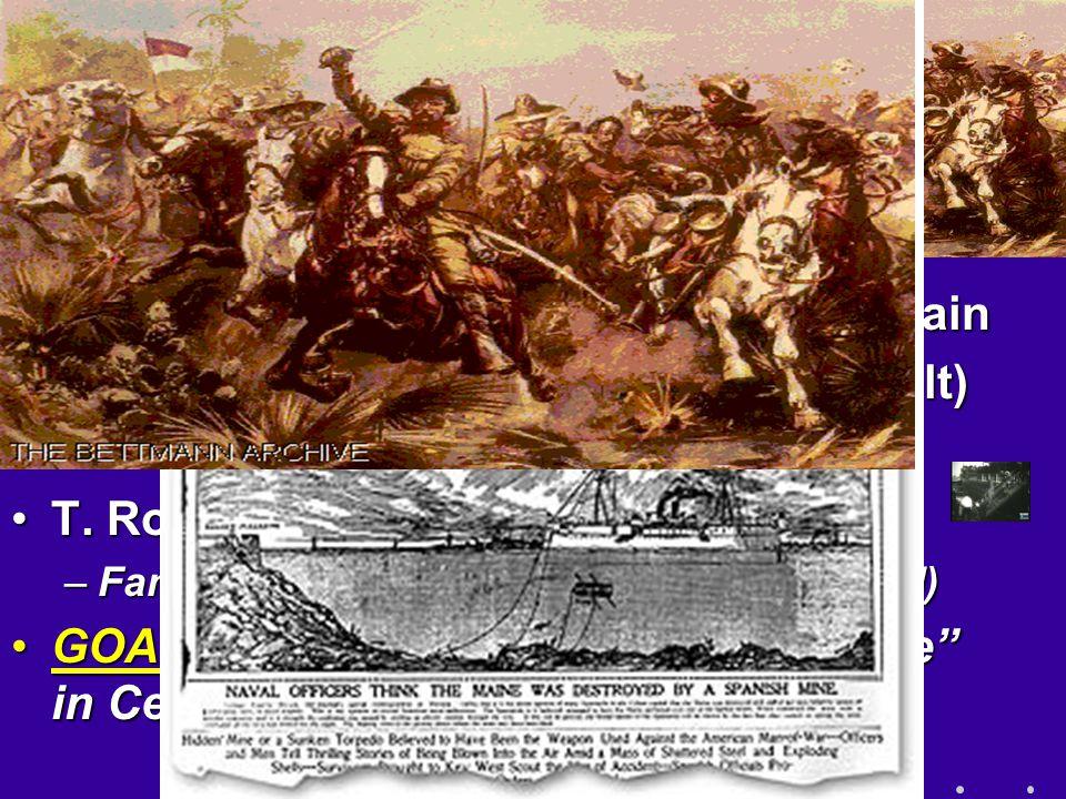 U. S. Goes to War w/ Spain U. S. Goes to War w/ Spain 1. de Lome letter1. de Lome letter 2. U.S.S. Maine explodes2. U.S.S. Maine explodes April 20, 18