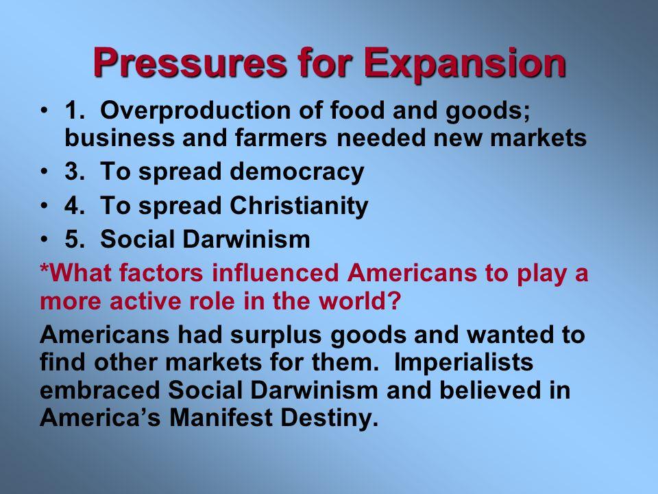 Pressures for Expansion 1.