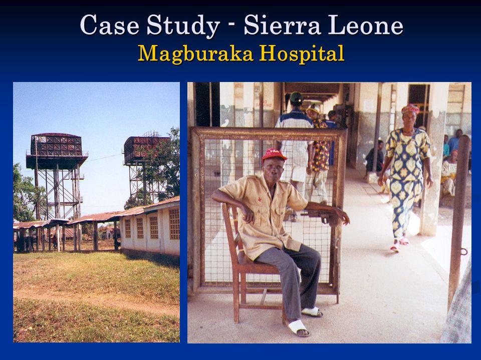 Case Study - Sierra Leone Magburaka Hospital