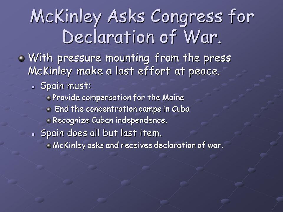 McKinley Asks Congress for Declaration of War.