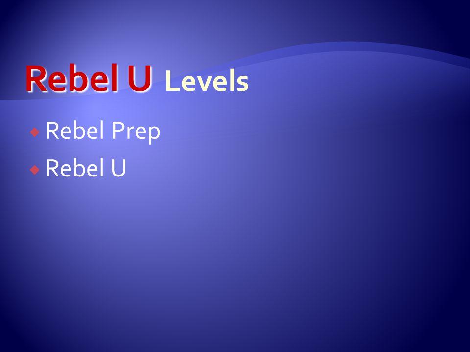  Rebel Prep  Rebel U