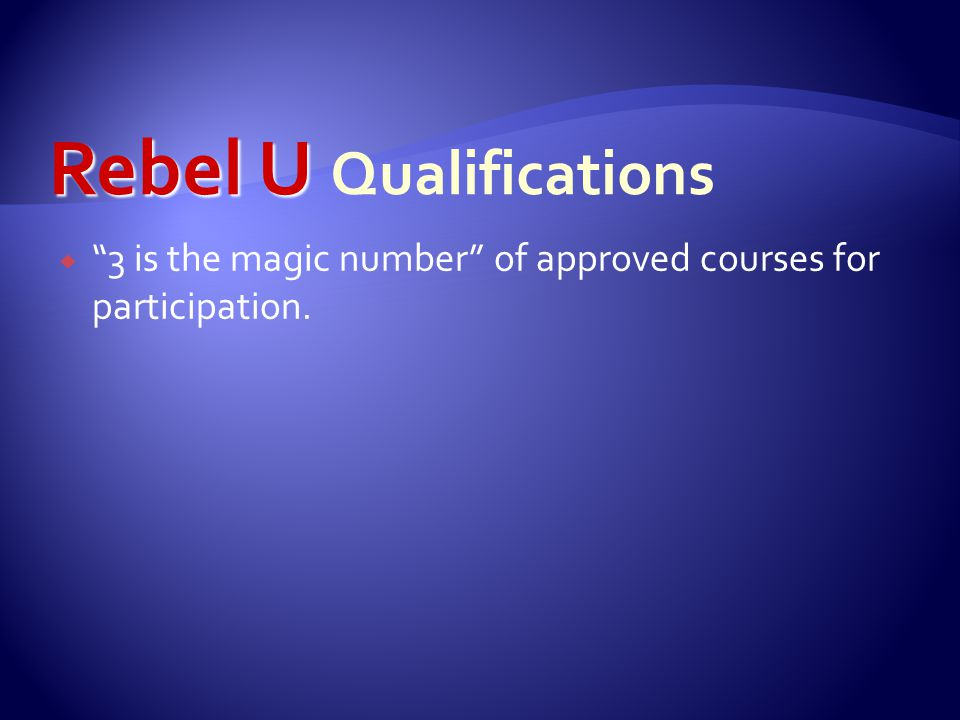 " ""3 is the magic number"" of approved courses for participation."