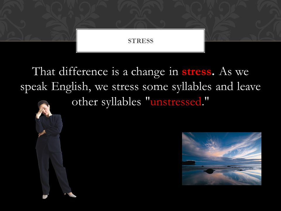 That difference is a change in stress.
