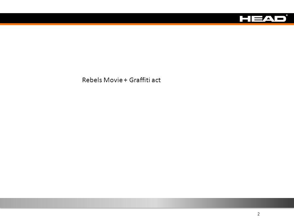 2 Rebel´s Line Rebels Movie + Graffiti act