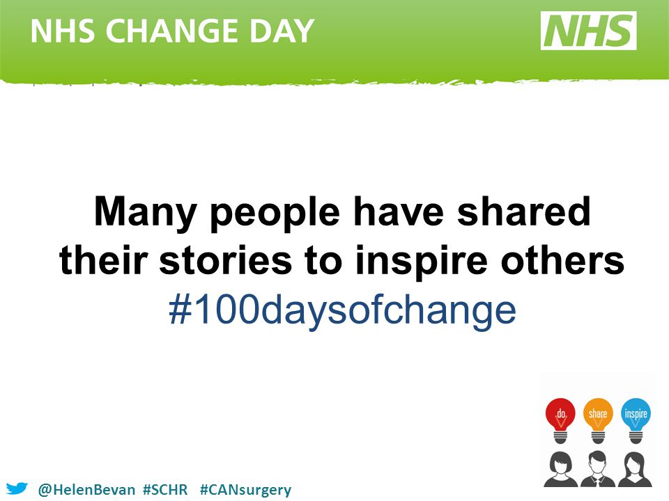 @HelenBevan #SCHR #CANsurgery Many people have shared their stories to inspire others #100daysofchange