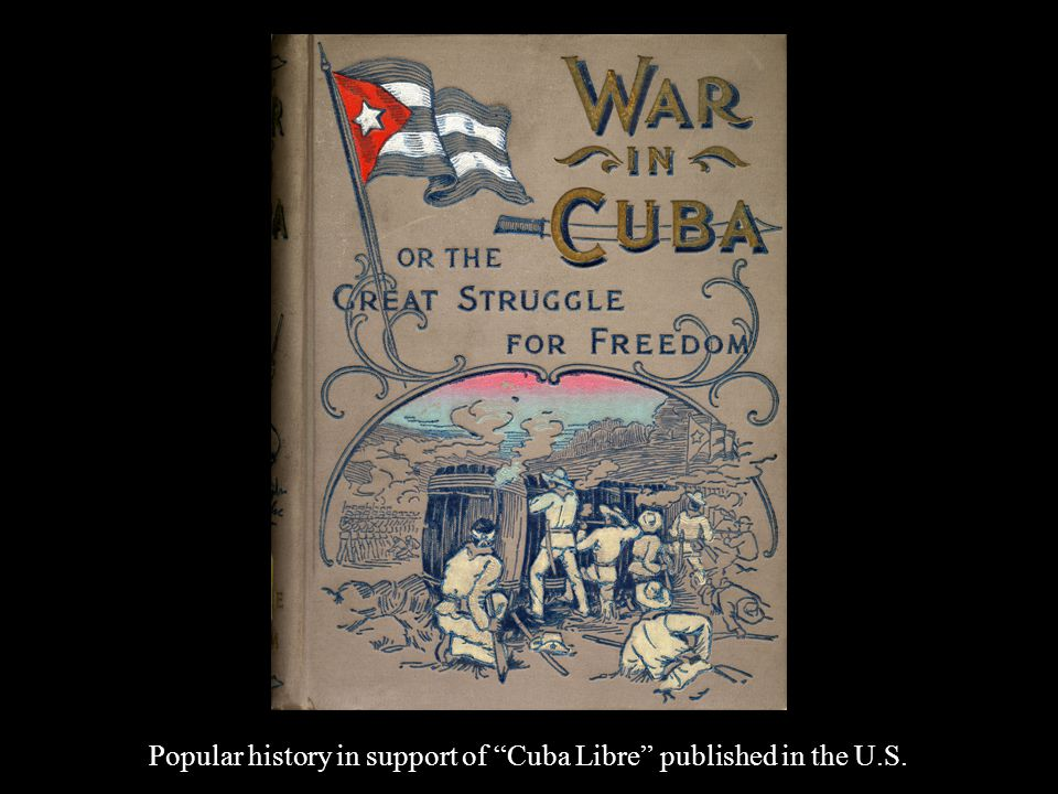 Popular history in support of Cuba Libre published in the U.S.