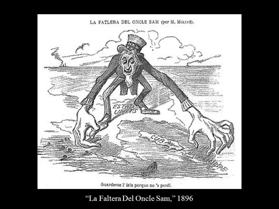 """""""La Faltera Del Oncle Sam,"""" 1896"""