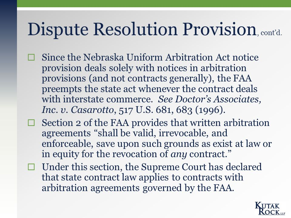 Dispute Resolution Provision, cont'd.