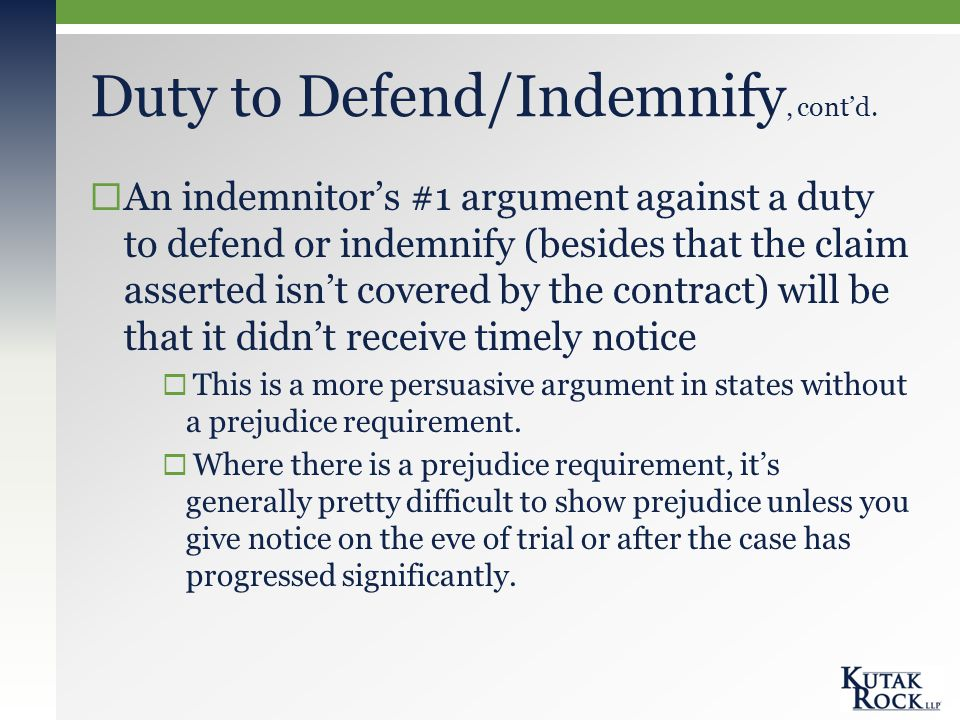 Duty to Defend/Indemnify, cont'd.
