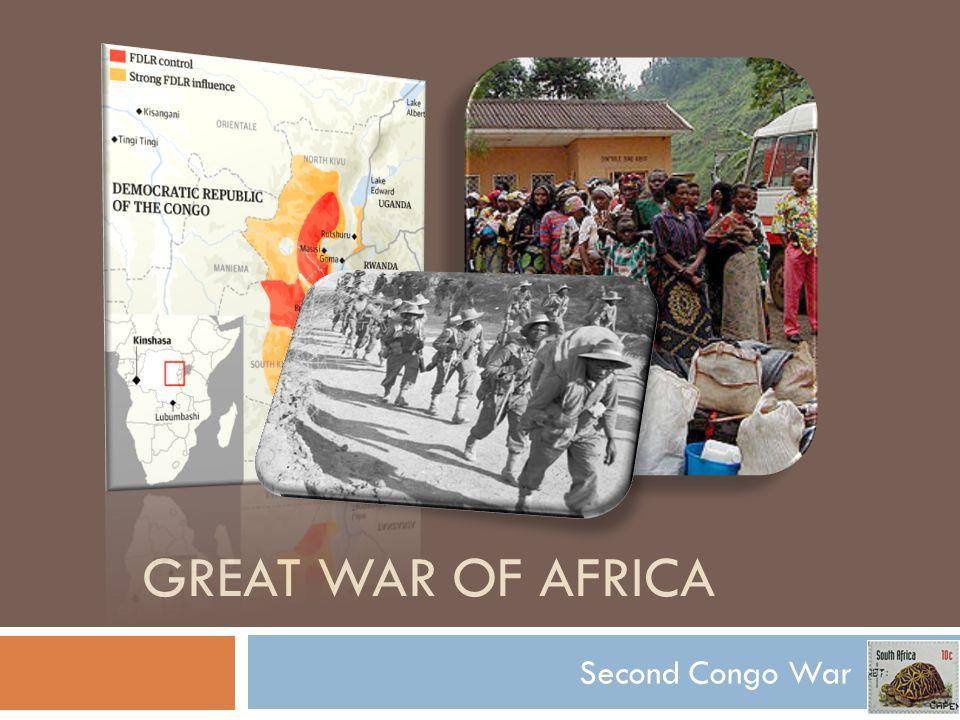 GREAT WAR OF AFRICA Second Congo War
