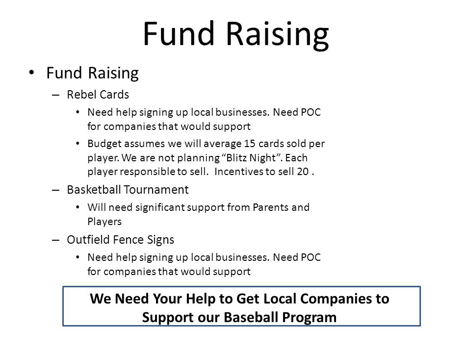 Fund Raising – Rebel Cards Need help signing up local businesses.