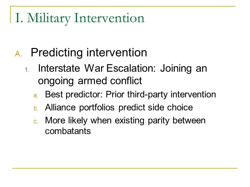 I. Military Intervention A. Predicting intervention 1.