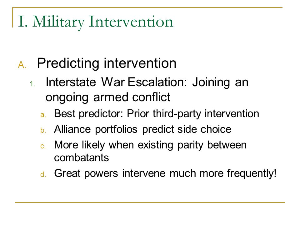 2.Intervention in Civil Wars a. Does intervention lead to compromise.