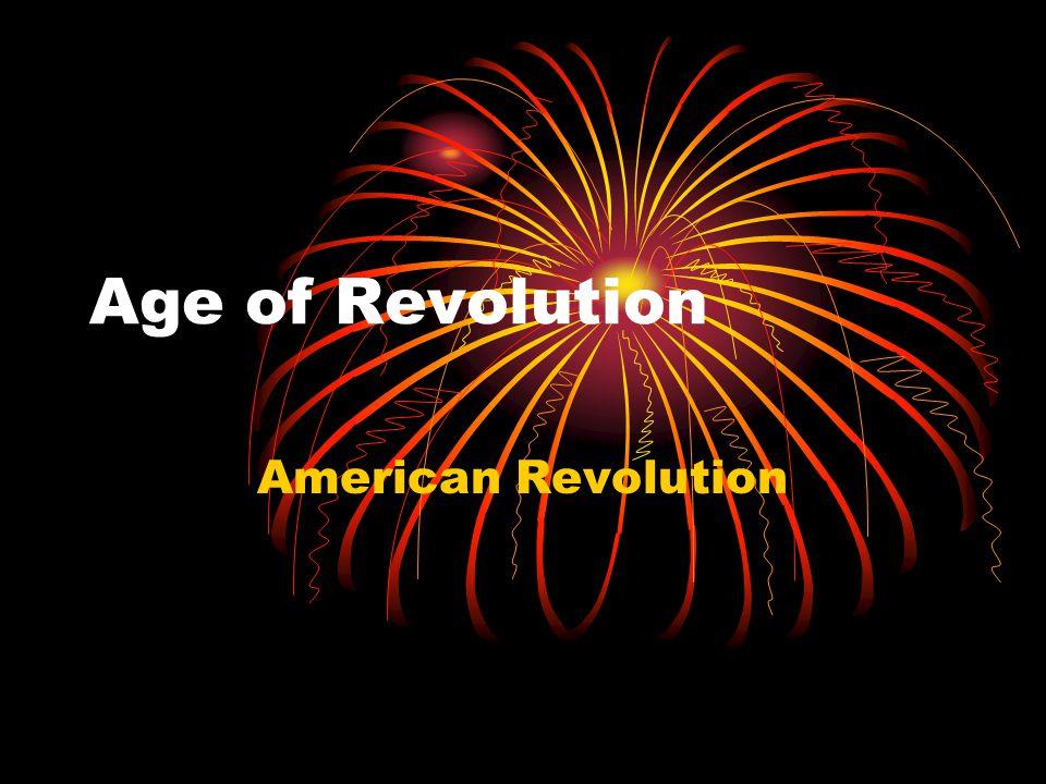 Age of Revolution American Revolution