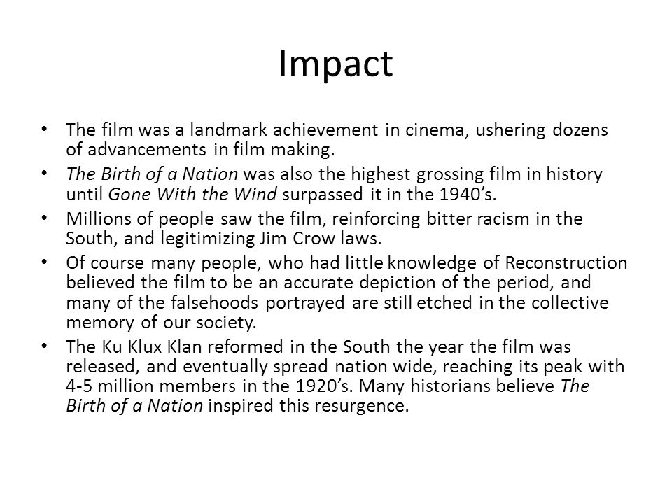 Impact The film was a landmark achievement in cinema, ushering dozens of advancements in film making.
