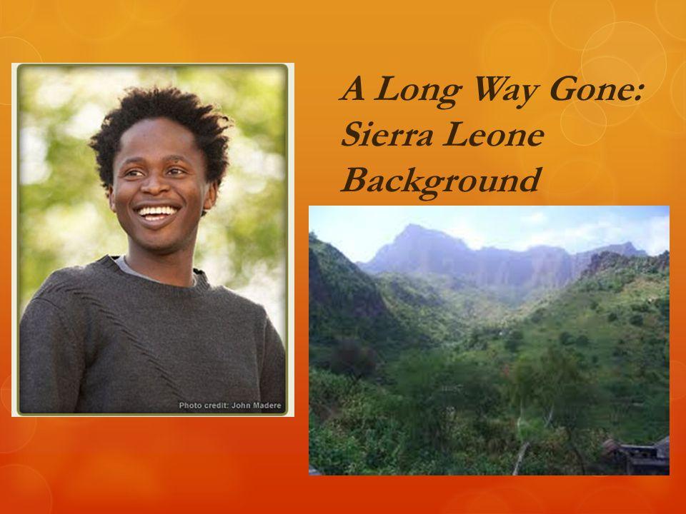 A Long Way Gone: Sierra Leone Background