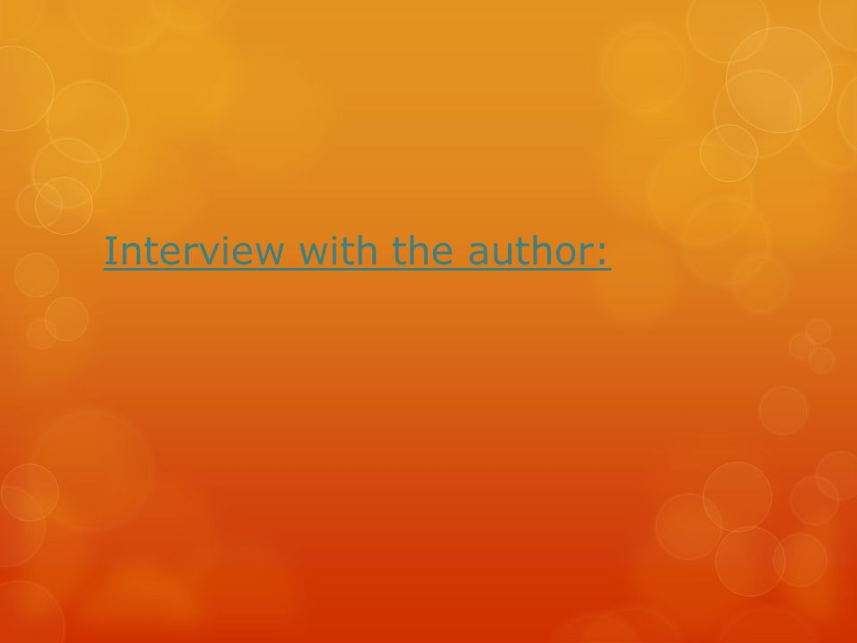 Interview with the author: