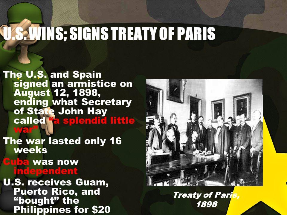 U.S. WINS; SIGNS TREATY OF PARIS The U.S.