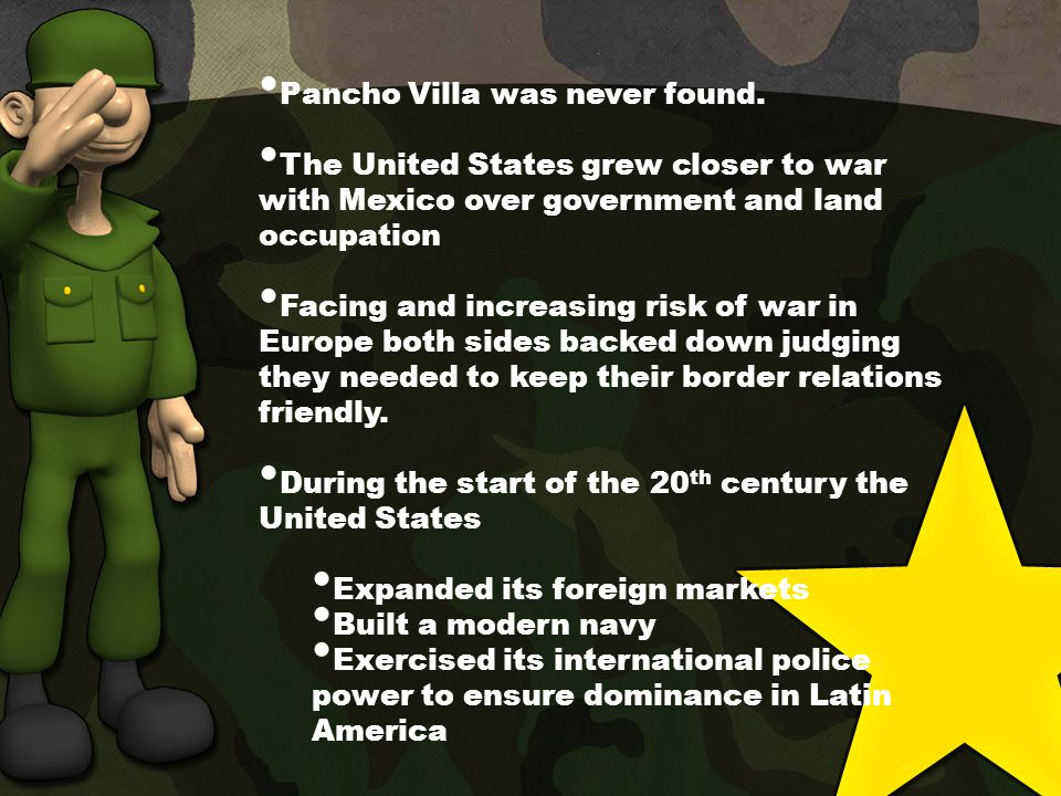 Pancho Villa was never found.