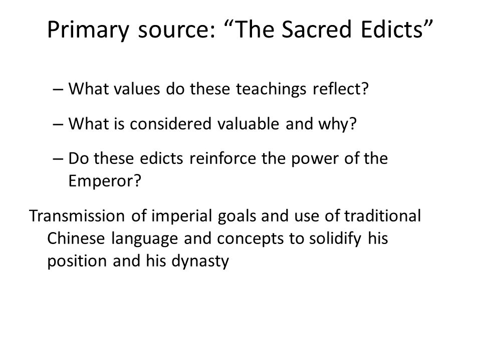 Primary source: The Sacred Edicts – What values do these teachings reflect.