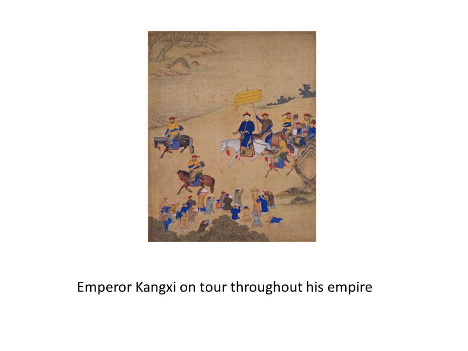 Emperor Kangxi on tour throughout his empire