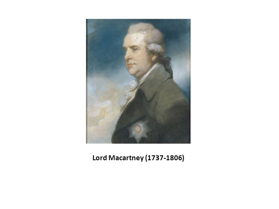 Lord Macartney (1737-1806)