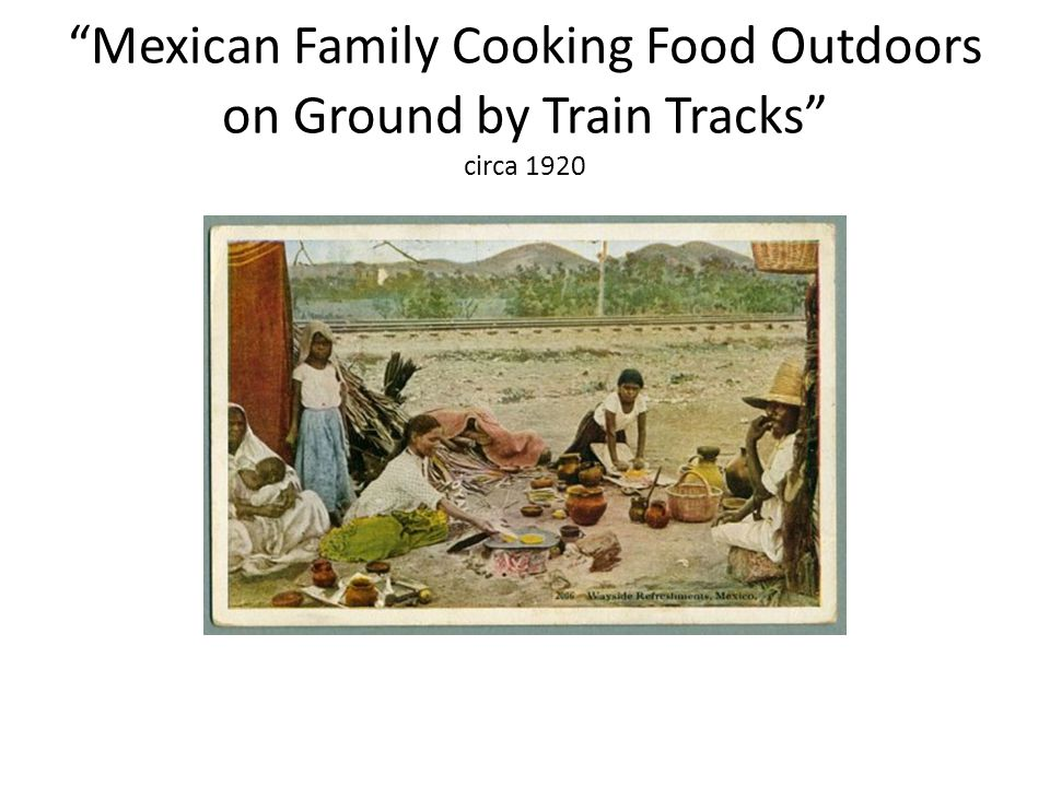 """Mexican Family Cooking Food Outdoors on Ground by Train Tracks"" circa 1920"