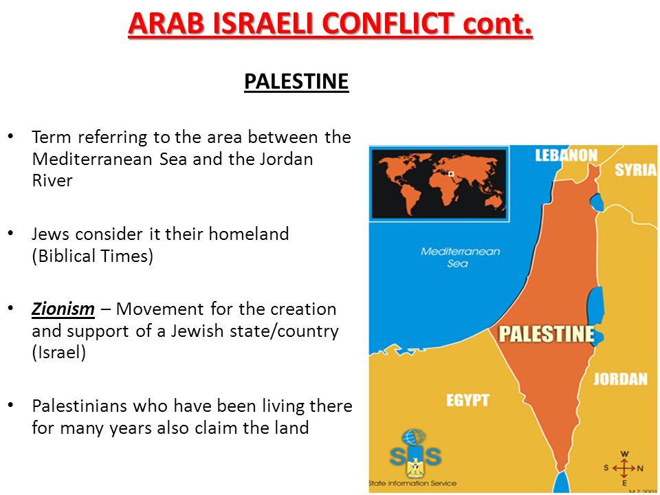 ARAB ISRAELI CONFLICT cont.
