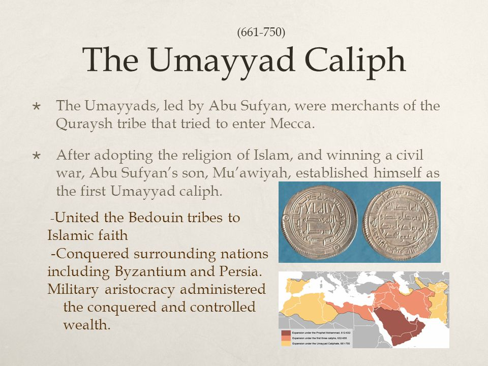 The Umayyad Caliph  The Umayyads, led by Abu Sufyan, were merchants of the Quraysh tribe that tried to enter Mecca.