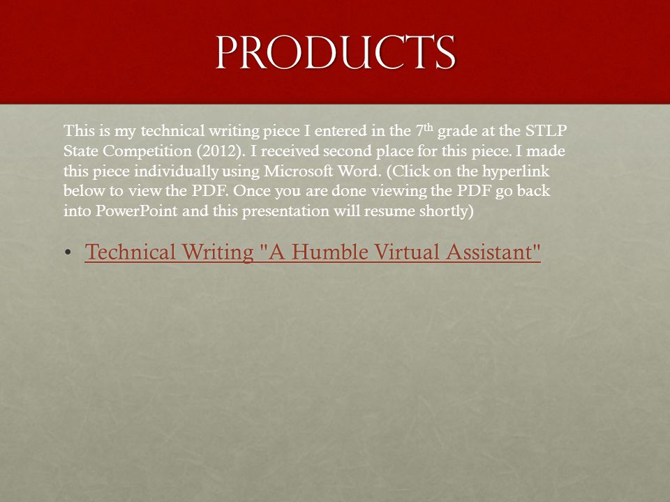 Products Technical Writing A Humble Virtual Assistant Technical Writing A Humble Virtual Assistant Technical Writing A Humble Virtual Assistant Technical Writing A Humble Virtual Assistant This is my technical writing piece I entered in the 7 th grade at the STLP State Competition (2012).