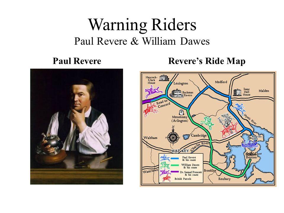Warning Riders Paul Revere & William Dawes Paul RevereRevere's Ride Map