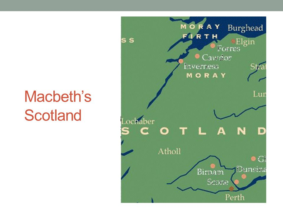 Macbeth's Scotland