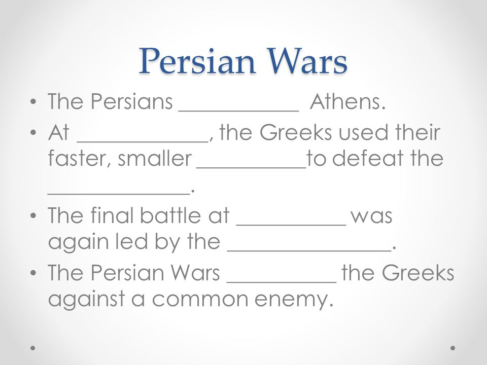 Persian Wars The Persians ___________ Athens.