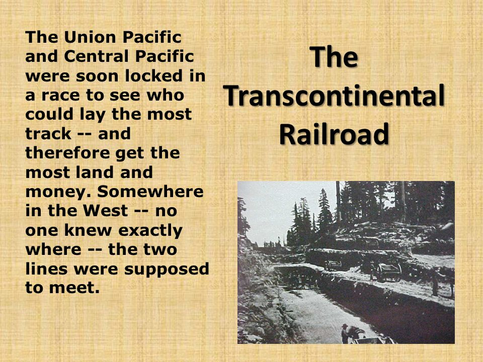 The Transcontinental Railroad In 1862, Congress gave charters to two companies to build these tracks.