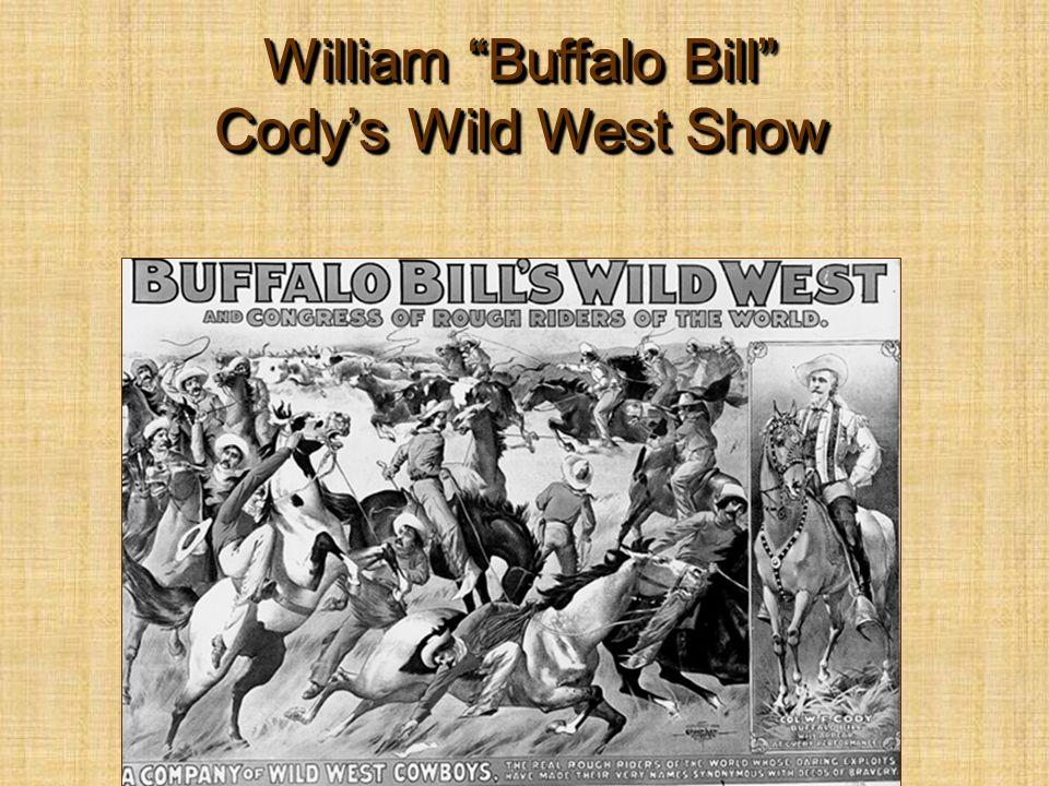 William Buffalo Bill Cody's Wild West Show