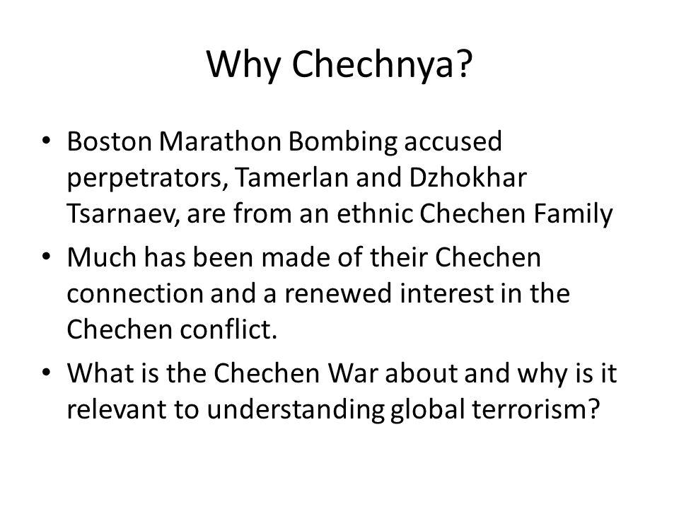 Why Chechnya.