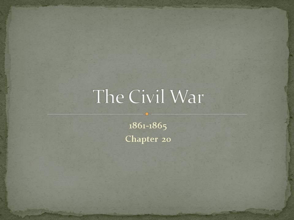 1861-1865 Chapter 20