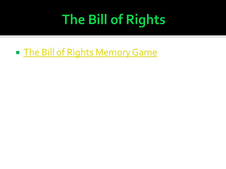  The Bill of Rights Memory Game The Bill of Rights Memory Game